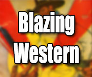 Blazing Western