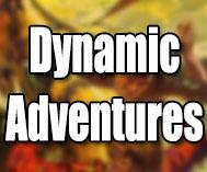 Dynamic Adventures