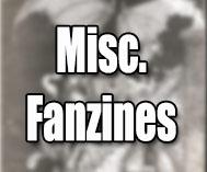 Misc. Fanzines