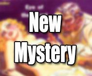 New Mystery Adventure(s)