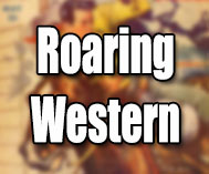 Roaring Western Stories