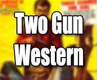 Two Gun Stories