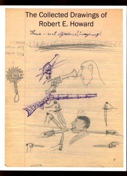 Collected Drawings Of Robert E. Howard - 2009 - -/09 - VG-FN - Robert E. Howard Foundation