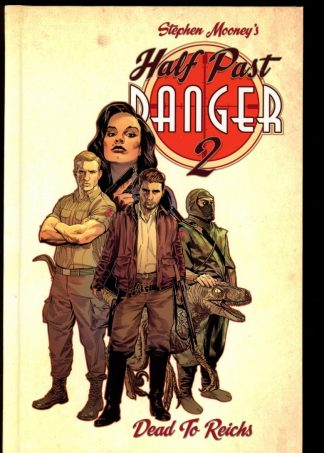 Half Past Danger: Dead To Reichs - #2 - 05/18 - 9.6 - IDW