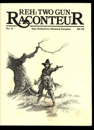 REH: TWO-GUN RACONTEUR - #5 - #74 of 250 - WINTER/03 - VG - The Black Coast Press