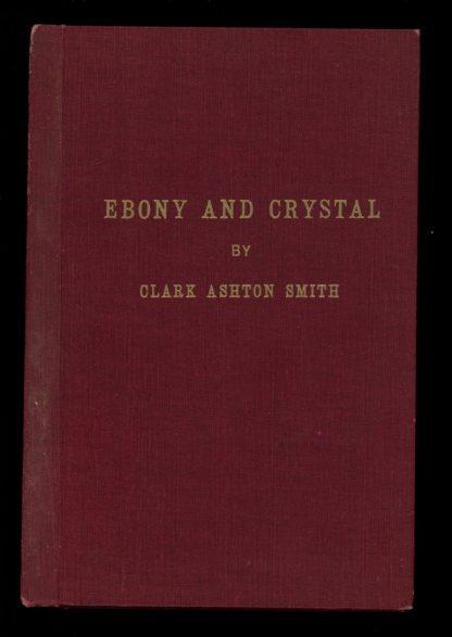 Ebony And Crystal - 1st Print #121 of 500 Signed] - -/22 - VG - Auburn Journal