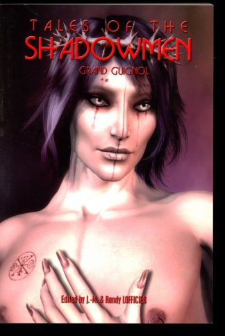 Tales Of The Shadowmen: Grand Guignol - VOL. 6 - 1st Print - 12/09 - FN - Black Coat Press