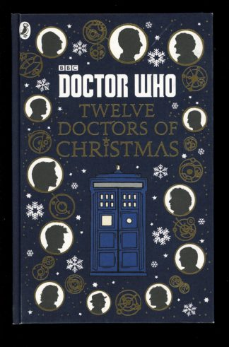Doctor Who: Twelve Doctors Of Christmas - 1st Print - -/16 - NF - Penguin