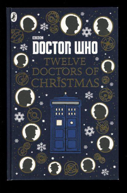 Doctor Who: Twelve Doctors Of Christmas - 1st Print - -/16 - NF - Penguin