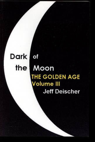 Dark Of The Moon: The Golden Age - VOL. 3 – POD - -/13 - FN - Westerntainment