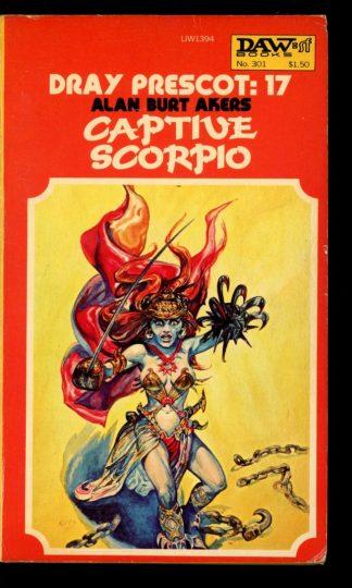 Captive Scorpio [DRAY Prescott] - 1st Print - #17 - 08/78 - VG - DAW Books