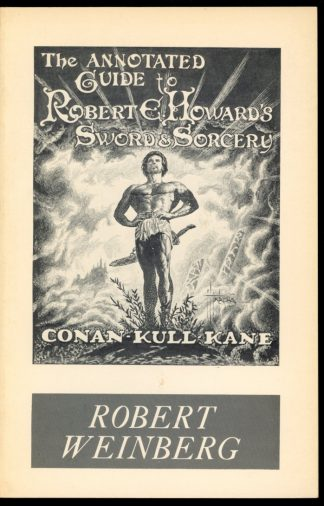 Annotated Guide To Robert E. Howard's Sword & Sorcery - 1st Print - -/76 - NF - Starmont House