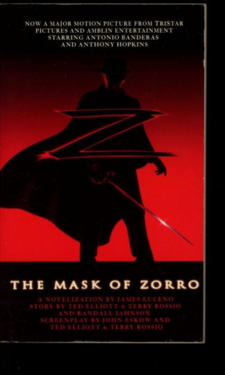 MASK OF ZORRO – MOVIE NOVELIZATION - 1st Print - 07/98 - FN - Pocket Books