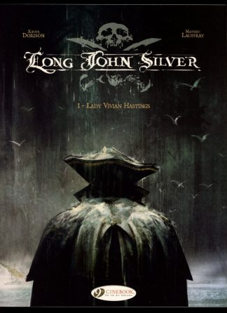 LONG JOHN SILVER - VOL.1 - 1st Print - -/10 - 9.2 - Cinebook Ltd