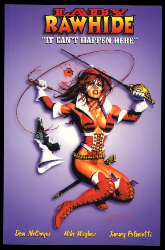 LADY RAWHIDE: IT CAN'T HAPPEN HERE - 1st Print - 08/99 - 9.4 - Image