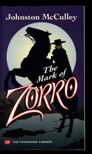 MARK OF ZORRO - 1st Print - -/07 - VG-FN - Townsend Library