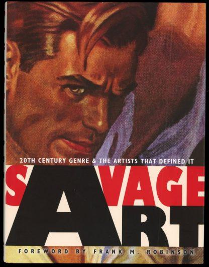 Savage Art - 1st Print - -/10 - NF/FN - Underwood Books