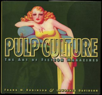 Pulp Culture: The Art Of Fiction Magazine - 1st Print - -/98 - NF/NF - Collectors Press