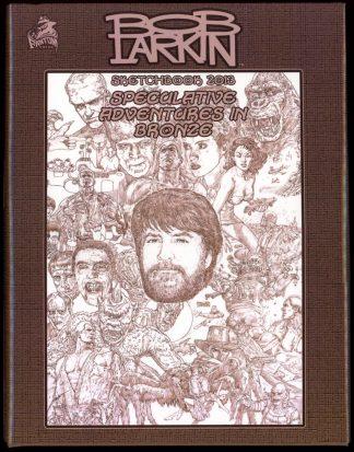 Speculative Adventures In Bronze - 2nd Print – LTD HB - 06/13 - FN/FN - Fantom Press