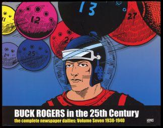 Buck Rogers In The 25th Century: Complete Newspaper Dailies - VOL.7 1938-1940 - -/13 - FN/FN - Hermes Press