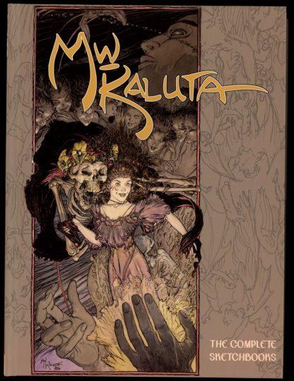 Michael Wm. Kaluta: Complete Sketchbooks - 1st Print - 05/16 - FN - IDW