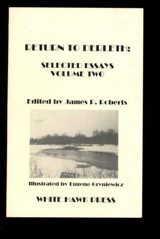 Return To Derleth: Selected Essays - VOL.2 - 1st Print - 08/95 - NF - White Hawk Press