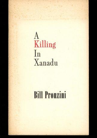 A Killing In Xanadu - AUTOGRAPHED - -/80 - G-VG - Waves Press