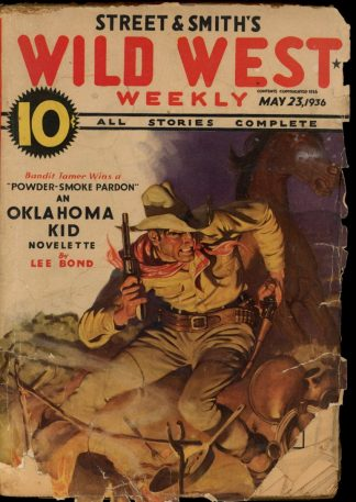 Wild West Weekly - 05/23/36 - Condition: G - Street & Smith