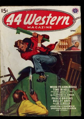 Forty-Four Western Magazine - 04/46 - Condition: G-VG - Popular