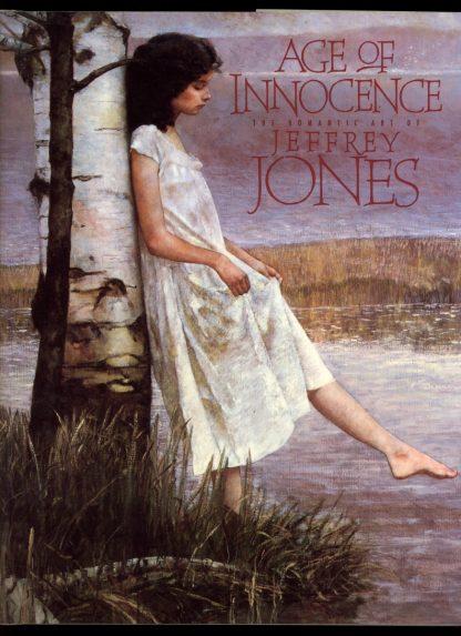 Age Of Innocence: The Romantic Art Of Jeffrey Jones - 1st Print - -/94 - VG/VG - Underwood Books