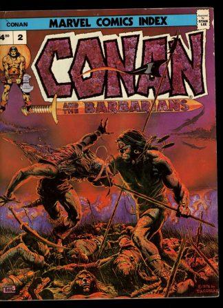 Marvel Comics Index: Conan And The Barbarians - VOL.1 NO.2 - -/75 - VG - G&T Enterprises