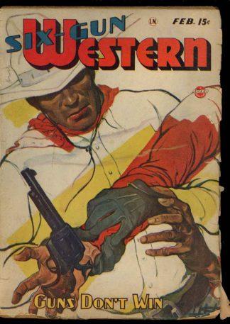 Six-Gun Western - 02/47 - Condition: VG - Trojan