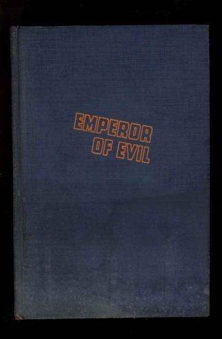 Emperor Of Evil - 1st Print - -/37 - G-VG - 74-104535