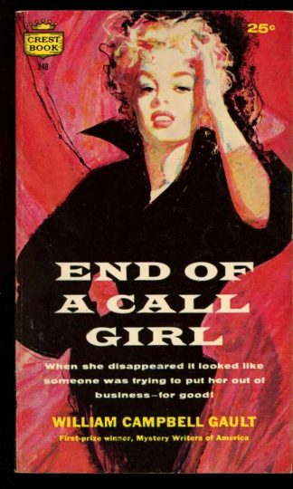 End Of A Call Girl - 1st Print - #248 - 10/58 - VG - 74-104569