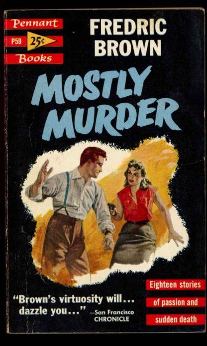 Mostly Murder - 1st Print - #P59 - 06/54 - VG - 74-104582