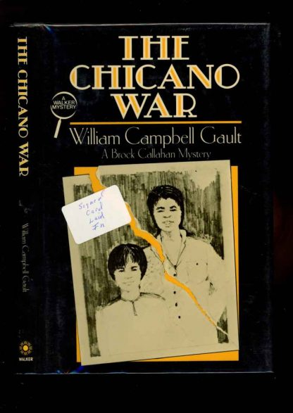 Chicano War - 1st Print – Signed - -/86 - FN/FN - 74-104588