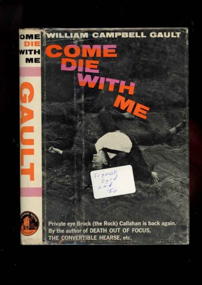 Come Die With Me - 1st Print – Signed - -/59 - NF/VG - 74-104596